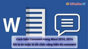 cách hiện comment trong word 2010