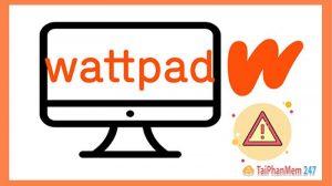 wattpad bị chặn