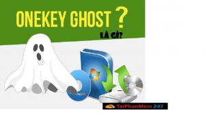 onekey ghost là gì